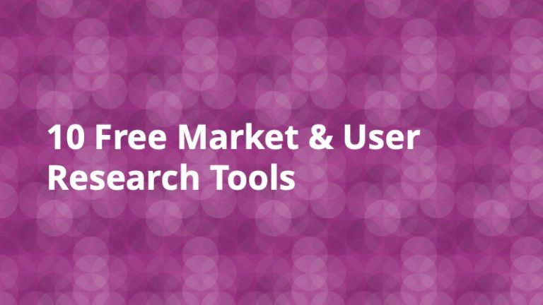 10 Free Market & User Research Tools