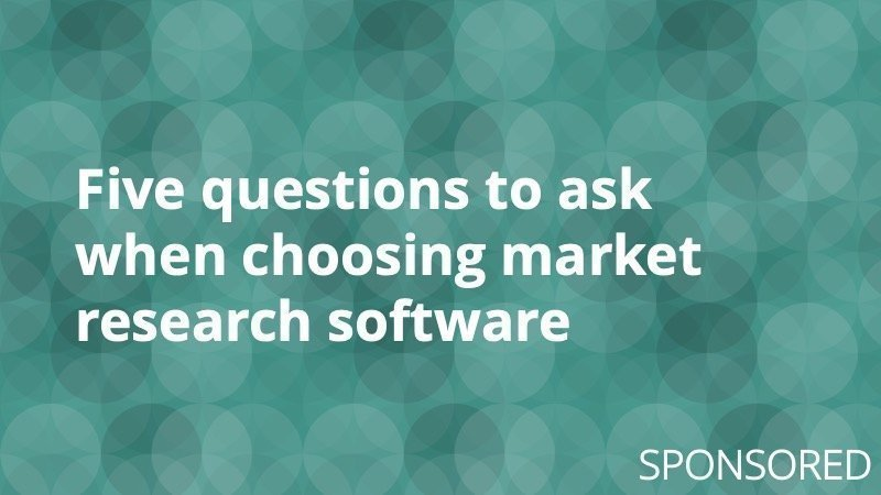 5 Questions to Ask When Choosing Market Research Software