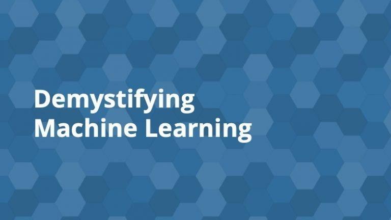 Demystifying Machine Learning - Insight Platforms