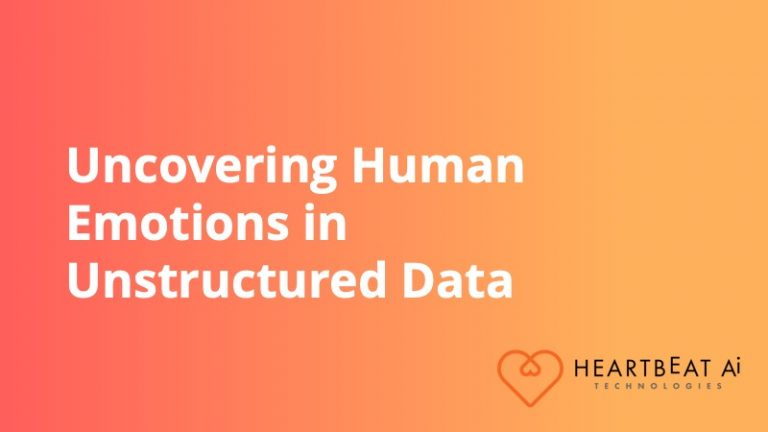 Heartbeat.AI - Uncovering Human Emotions in Unstructured Data - Insight Platforms