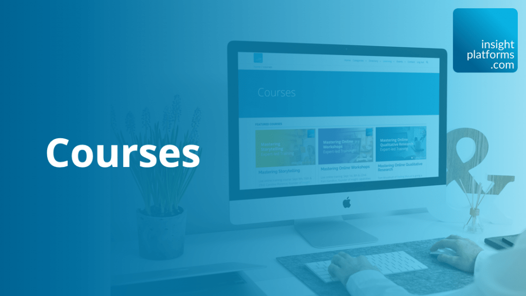 Courses Featured Image - Insight Platforms