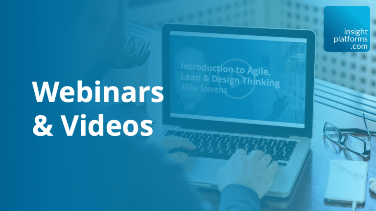 Webinars and Videos Featured Image - Insight Platforms
