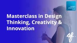 Design Thinking Masterclass Featured Image 2 - Insight Platforms