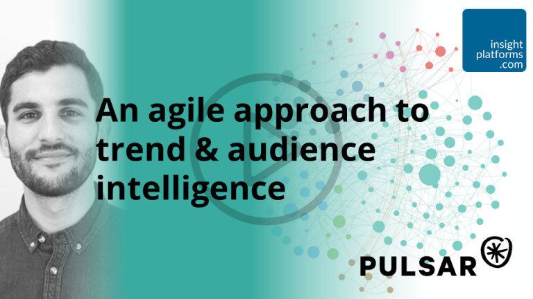An agile approach to trend & audience intelligence