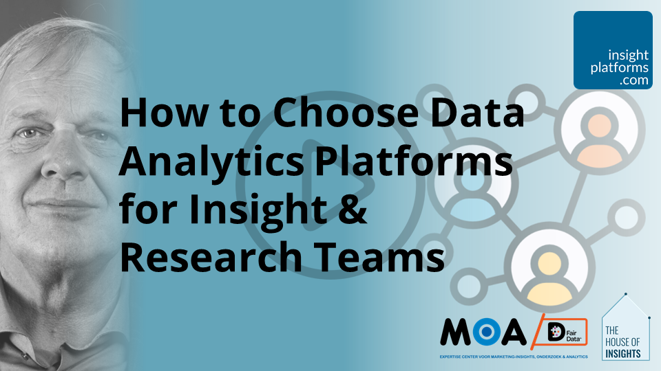 How to Choose Data Analytics Platforms for Insight & Research Teams - Insight Platforms