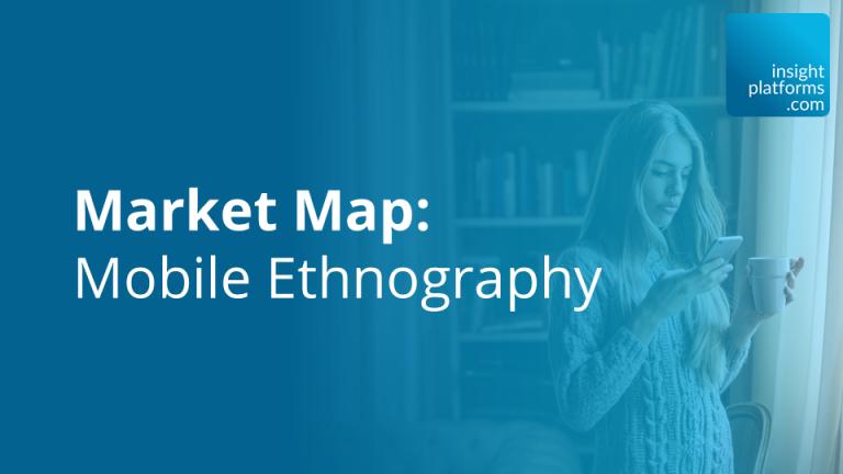 Market Map: Mobile Ethnography