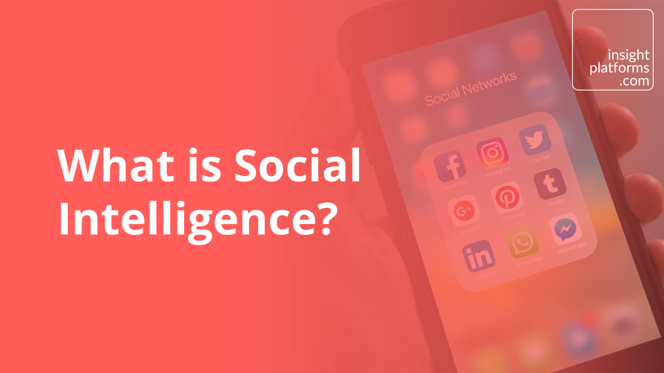 What is Social Intelligence?