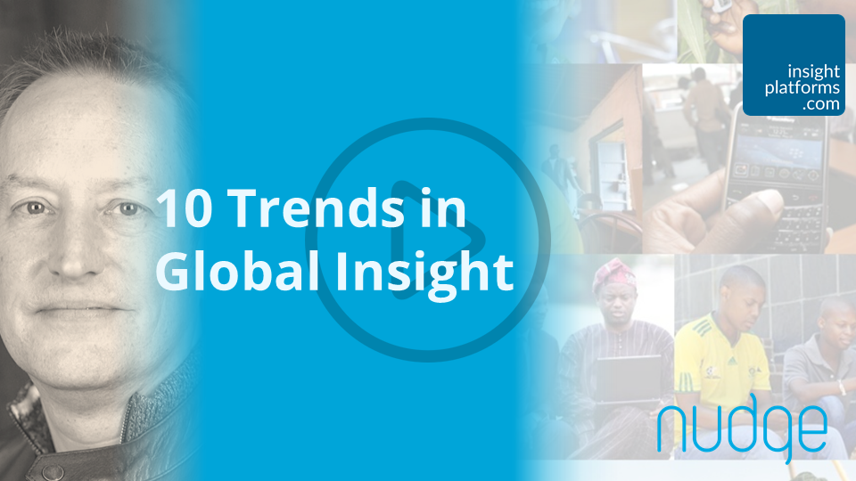 10 Trends in Global Insight - Insight Platforms