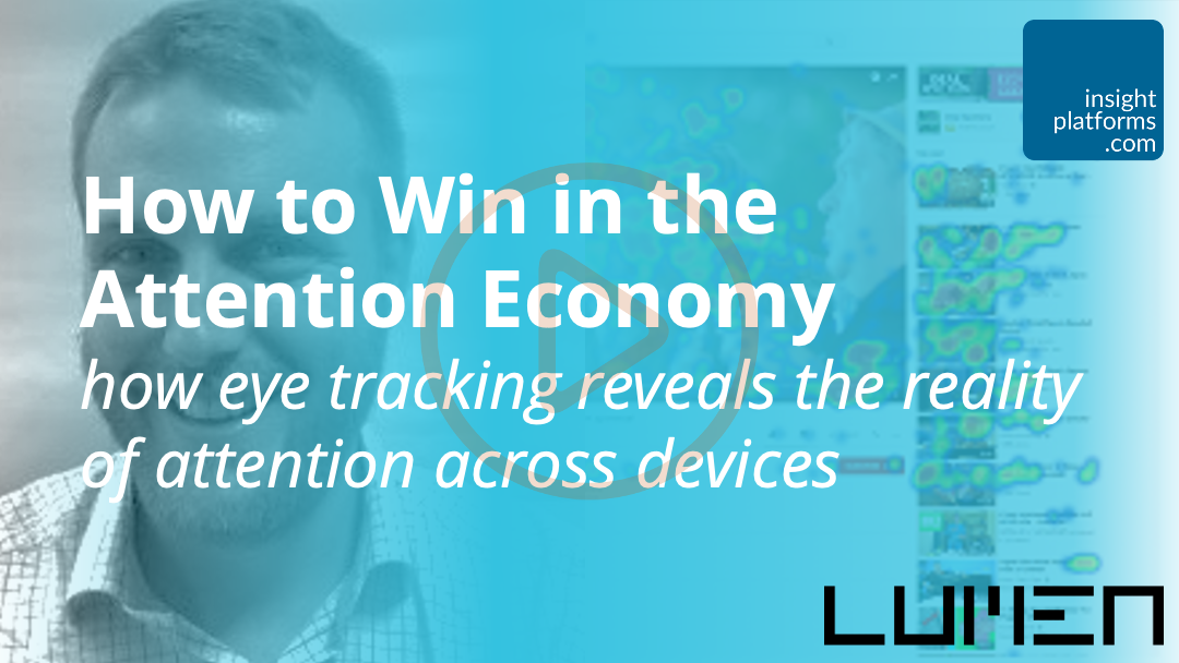 How to Win in the Attention Economy - Insight Platforms