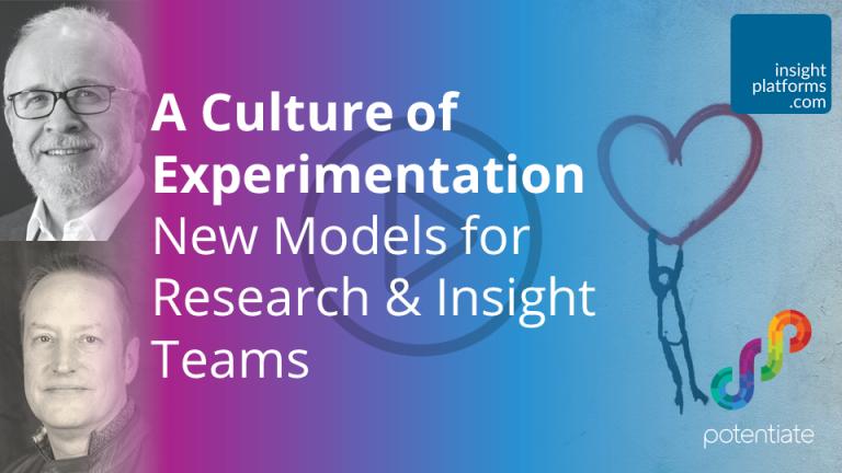 A Culture of Experimentation Webinar - Insight Platforms
