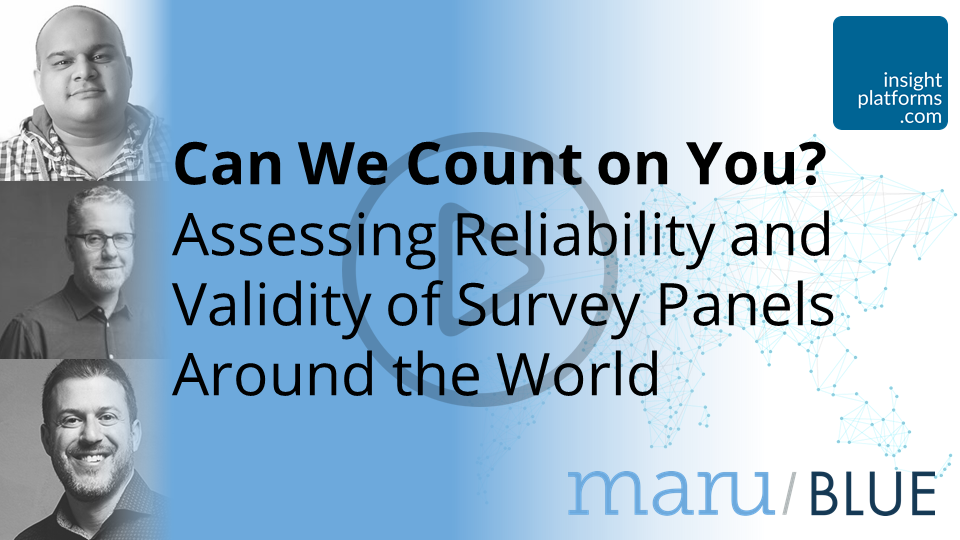 Can We Count on You Maru Blue Webinar - Insight Platforms