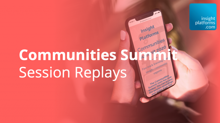 Communities Summit Replay - Featured Image - Insight Platforms