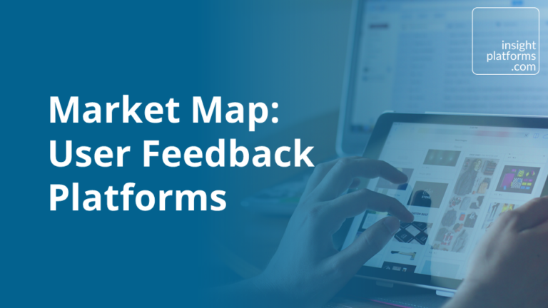 Market Map User Feedback Platforms - Featured Image