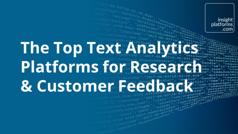 Top Text Analytics Platforms for Research & Customer Feedback- Featured Image