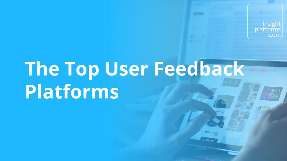 Top User Feedback Platforms - Featured Image