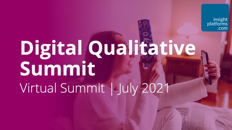 Digital-Qualitative-Summit-Featured-Image-Insight-Platforms