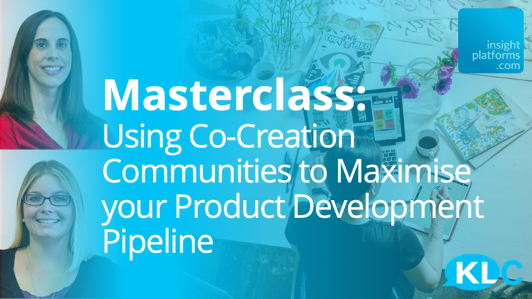 Masterclass - Co-Creation for Product Development - KLC - Insight Platforms