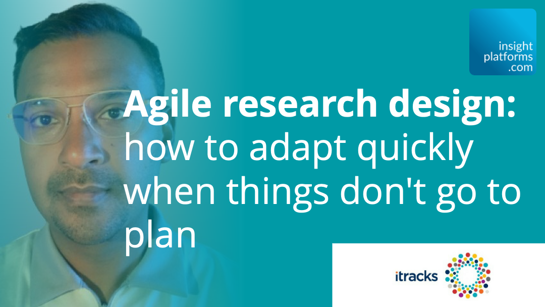 itracks Qual Summit - Agile Research - Insight Platforms