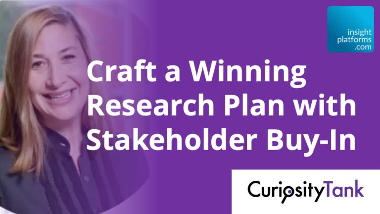 Stakeholder Buy-In Webinar Curiosity Tank - Insight Platforms