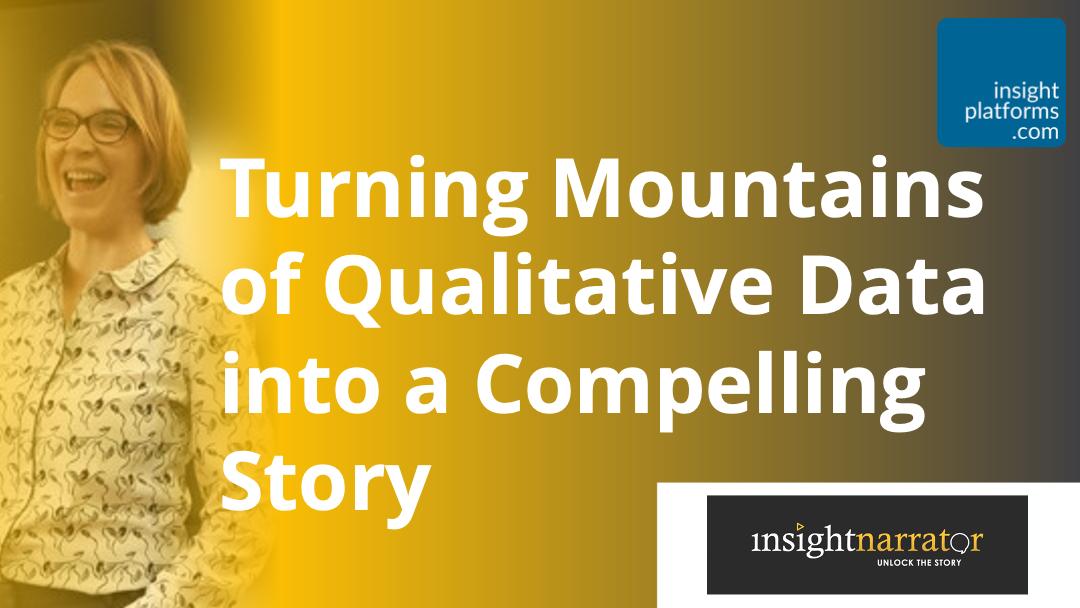 Qualitative Data Storytelling - Insight Narrator - Insight Platforms