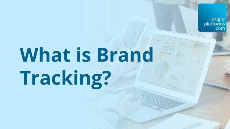 What is Brand Tracking_Featured Image_Insight Platforms