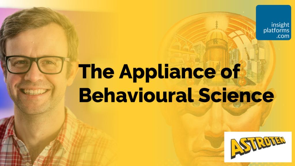 The Appliance of Behavioural Science - Richard Shotton